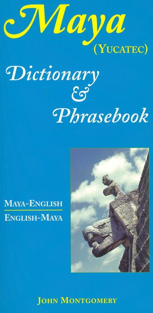 Maya-English/English-Maya Dictionary and Phrasebook als Taschenbuch