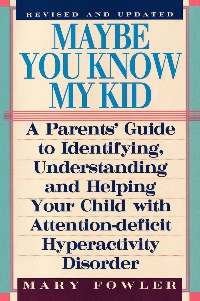 Maybe You Know My Kid 3rd Edition als Taschenbuch
