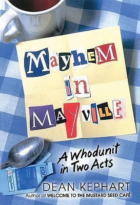 Mayhem in Mayville: A Whodunit in Two Acts als Taschenbuch