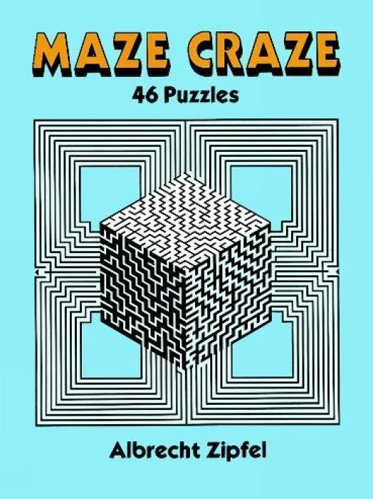 Maze Craze: 46 Puzzles als Taschenbuch