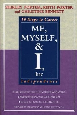 Me, Myself, and I, Inc.: 10 Steps to Career Independence als Taschenbuch