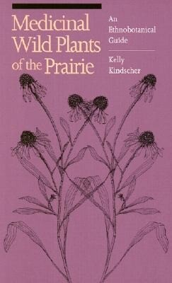 Medicinal Wild Plants of the Prairie: An Ethnobotanical Guide als Taschenbuch