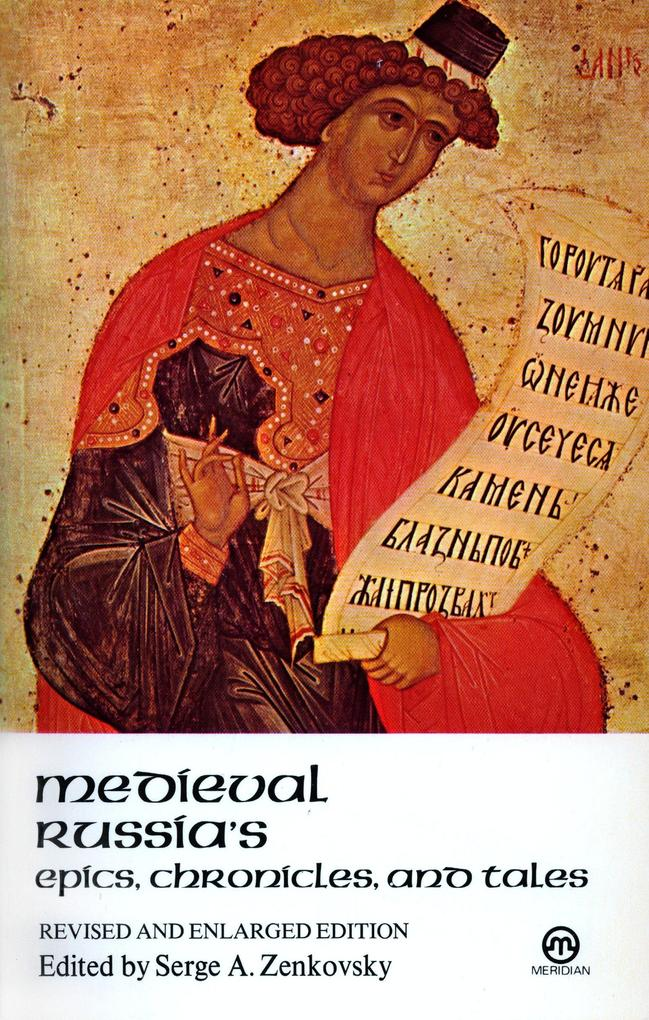 Medieval Russian Epics, Chronicles, and Tales als Taschenbuch
