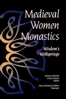 Medieval Women Monastics als Taschenbuch