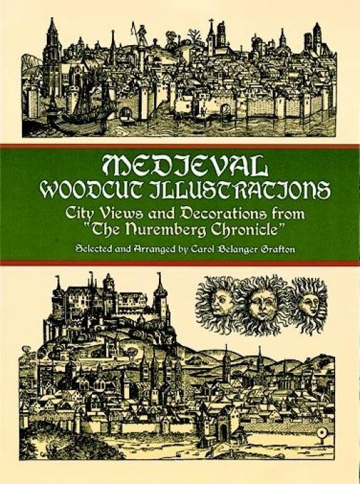 Medieval Woodcut Illustrations: City Views and Decorations from the Nuremberg Chronicle als Taschenbuch