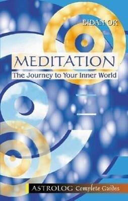 Meditation: The Journey to Your Inner World als Taschenbuch