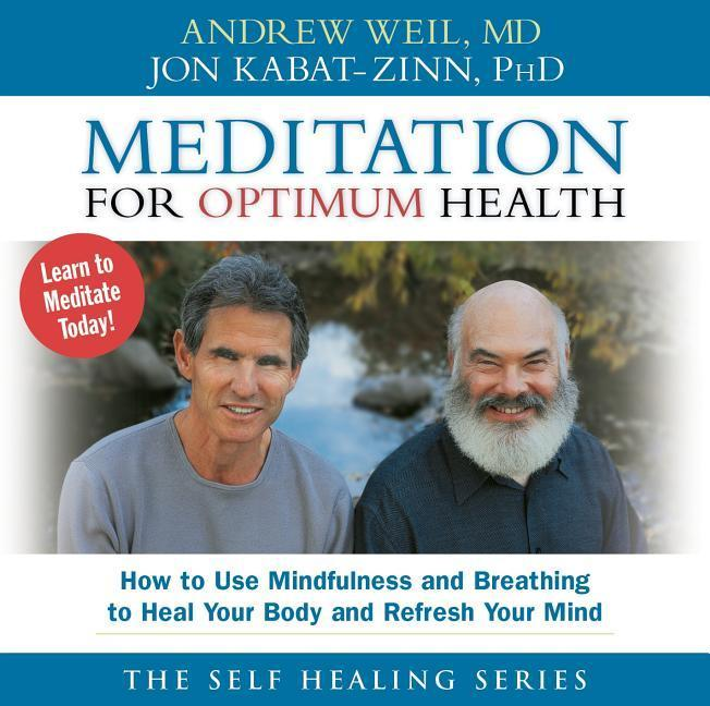 Meditation for Optimum Health: How to Use Mindfulness and Breathing to Heal Your Body and Refresh Your Mind als Hörbuch