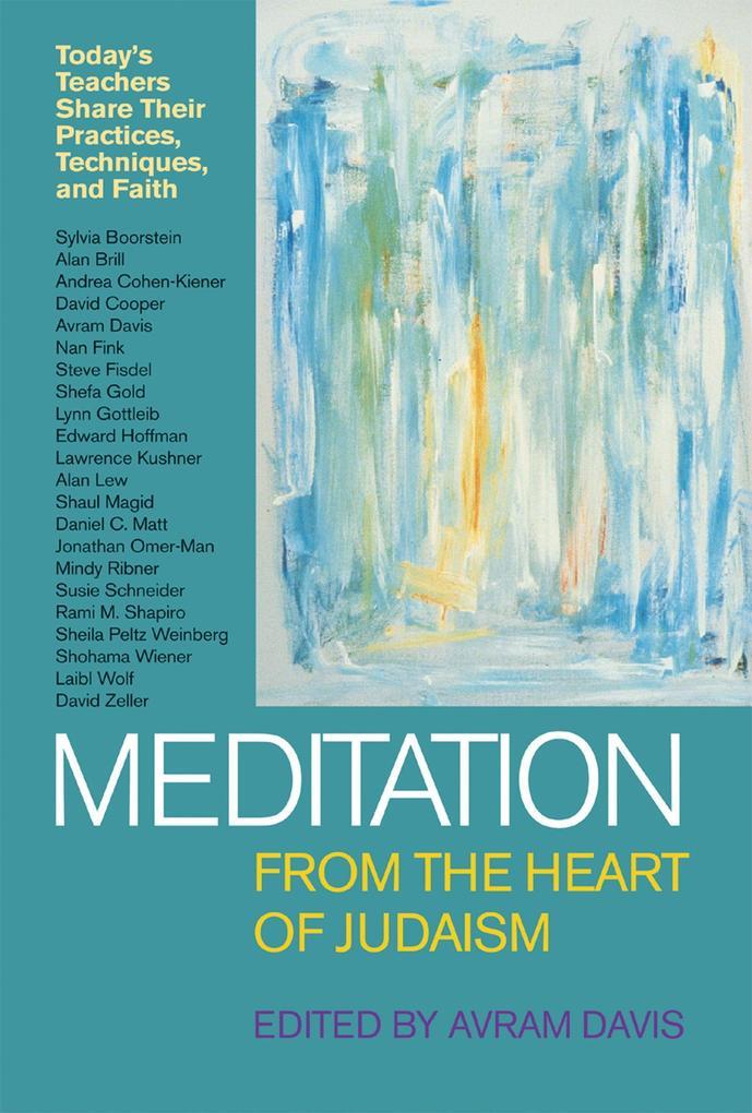 Meditation from the Heart of Judaism als Taschenbuch