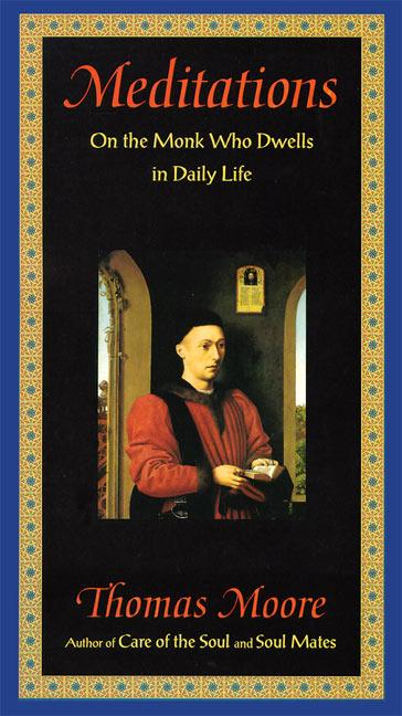 Meditations: On the Monk Who Dwells in Daily Life als Taschenbuch