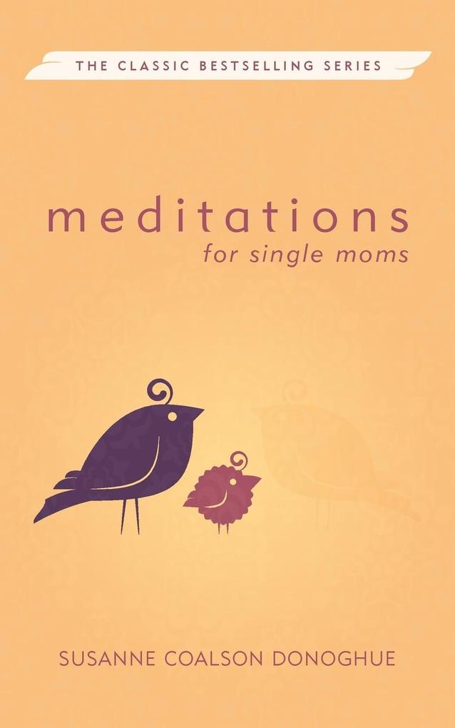 Meditations for Single Moms (Revised) als Taschenbuch