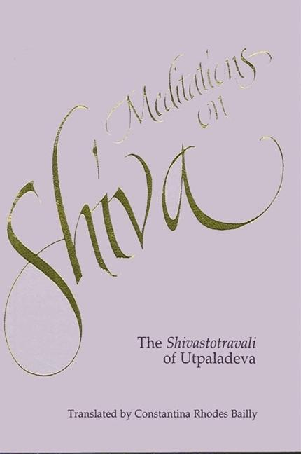 Meditations on Shiva: The Shivastotravali of Utpaladeva als Taschenbuch