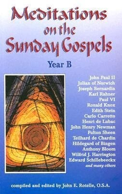 Meditations on the Sunday Gospel: Year B als Taschenbuch