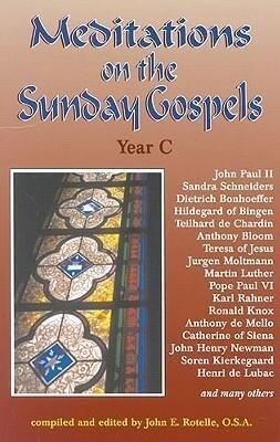 Meditations on the Sunday Gospel: Year C als Taschenbuch