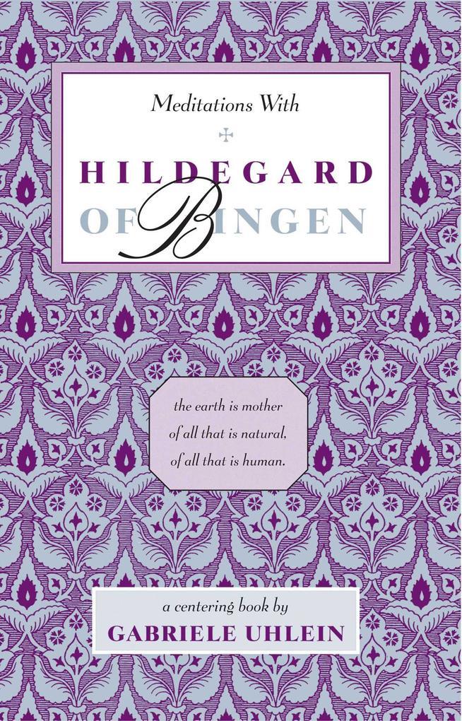 Meditations with Hildegard of Bingen als Taschenbuch