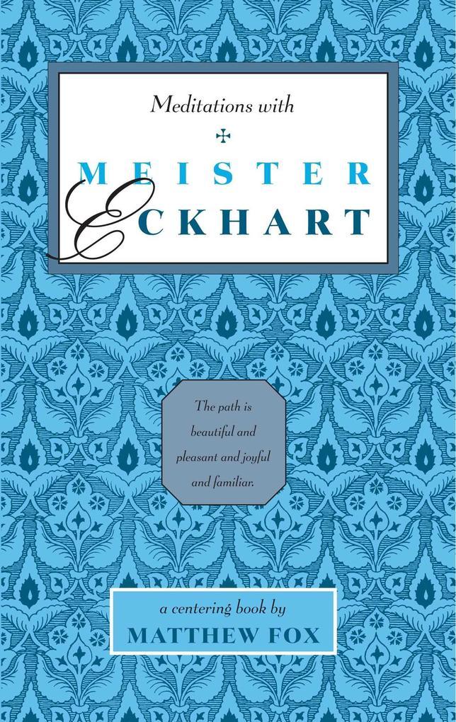Meditations with Meister Eckhart als Taschenbuch
