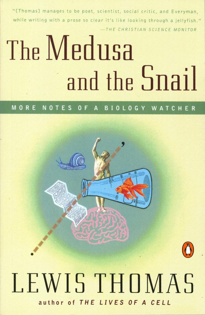 The Medusa and the Snail: More Notes of a Biology Watcher als Taschenbuch