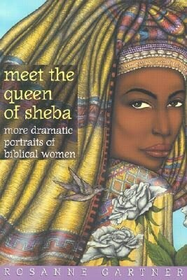 Meet the Queen of Sheba: More Dramatic Portraits of Biblical Women als Taschenbuch