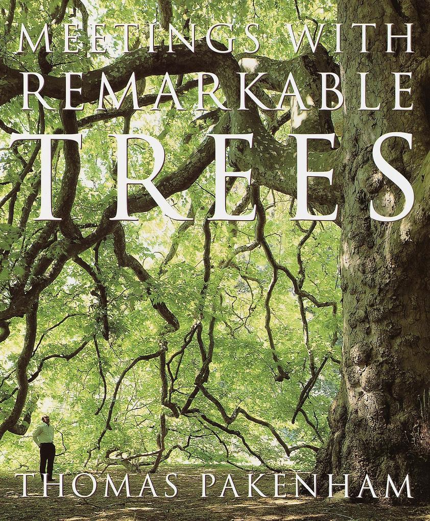 Meetings with Remarkable Trees als Taschenbuch