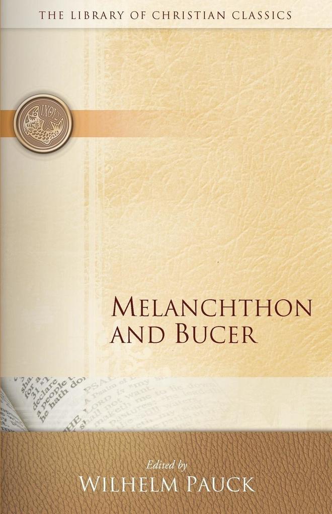 Melanchthon and Bucer als Taschenbuch