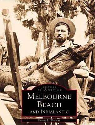Melbourne Beach and Indialantic als Taschenbuch