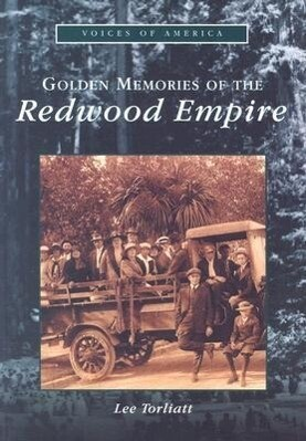 Golden Memories of the Redwood Empire als Taschenbuch