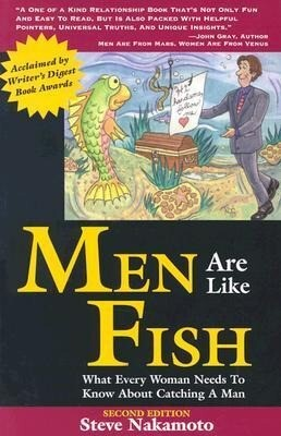 Men Are Like Fish: What Every Woman Needs to Know about Catching a Man als Taschenbuch