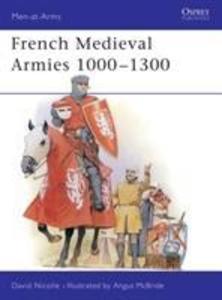 French Mediaeval Armies, 1000-1300 als Taschenbuch