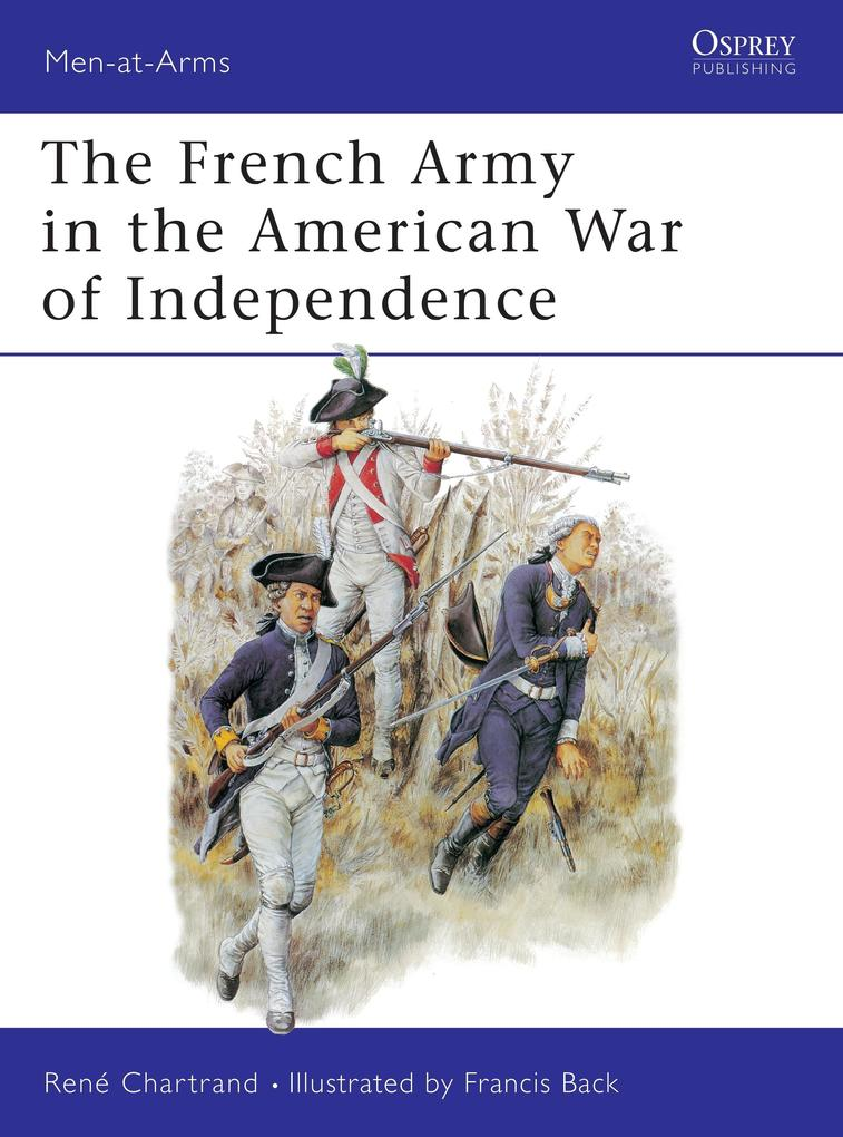 The French Army in the American War of Independence als Taschenbuch