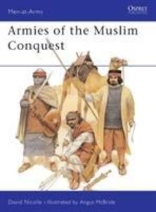 Armies of the Muslim Conquest als Taschenbuch