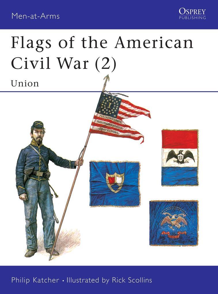 Flags of the American Civil War als Taschenbuch