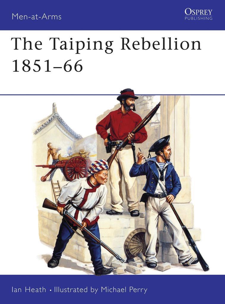 The Taiping Rebellion 1851-66 als Taschenbuch
