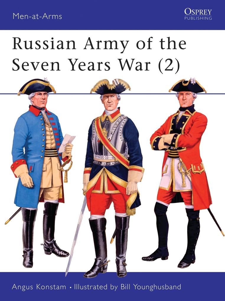 The Russian Army of the Seven Years War als Taschenbuch
