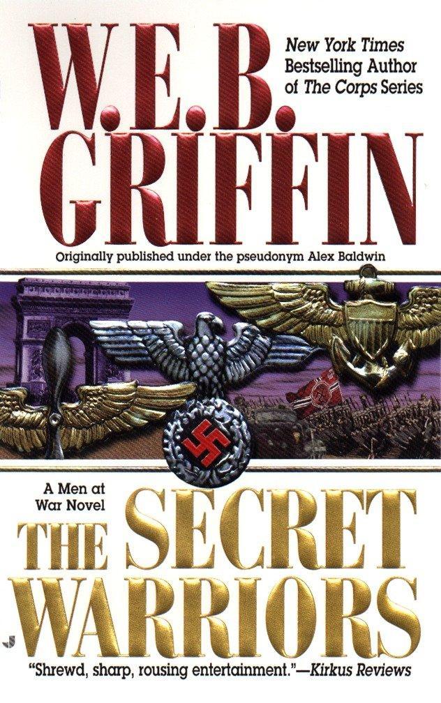 The Secret Warriors: A Men at War Novel als Taschenbuch