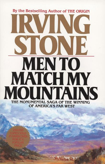 Men to Match My Mountains: The Opening of the Far West, 1840-1900 als Taschenbuch