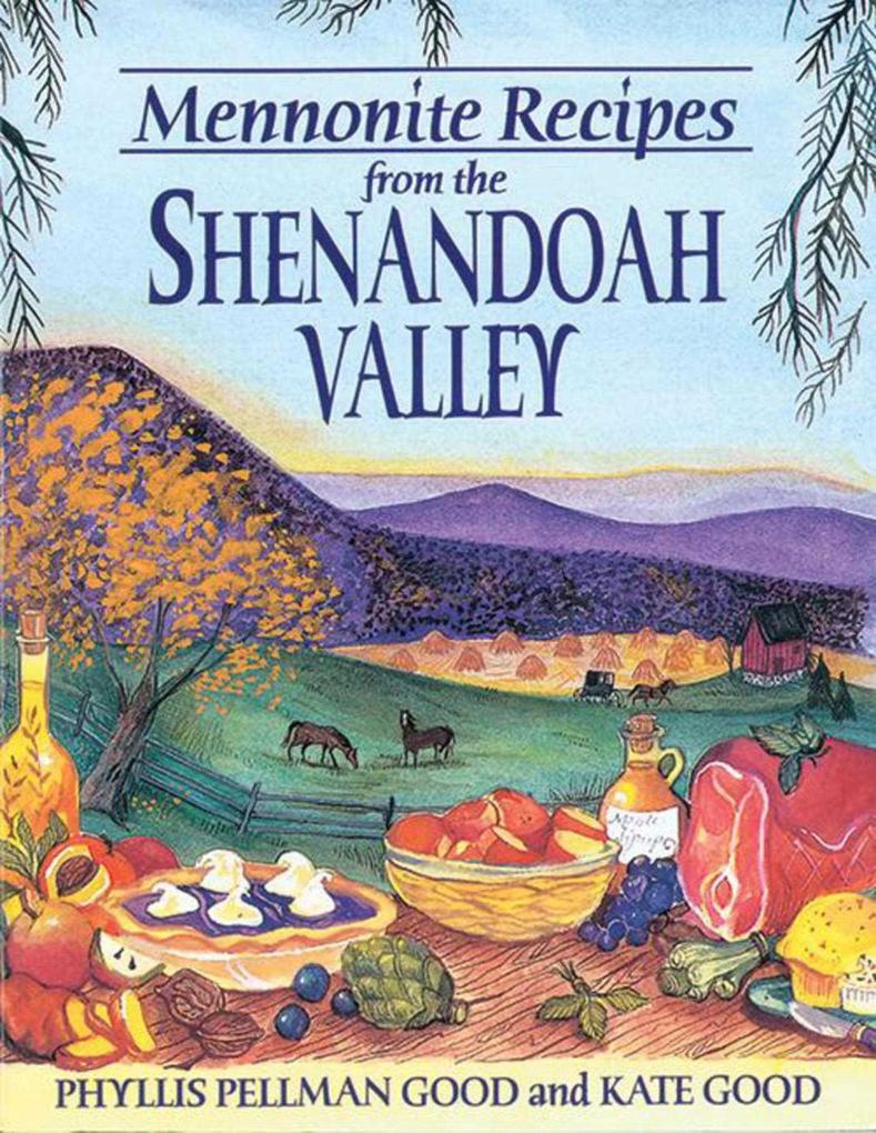 Mennonite Recipes from the Shenandoah Valley [With 8 Color Plates] als Taschenbuch