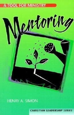Mentoring: A Tool for Ministry als Taschenbuch