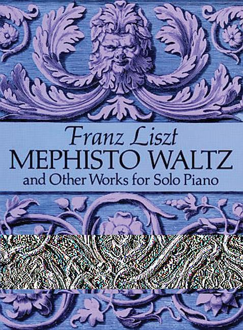 Mephisto Waltz and Other Works for Solo Piano als Taschenbuch