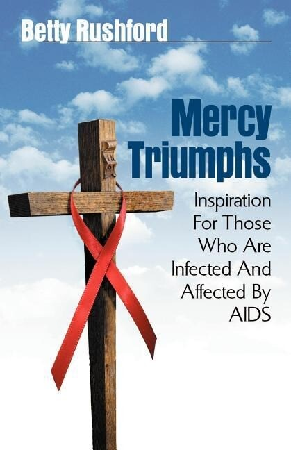 Mercy Triumphs: Inspiration for Those Infected or Affected by AIDS als Taschenbuch