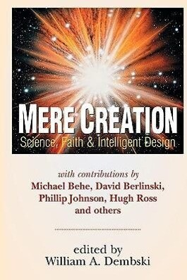 Mere Creation: Science, Faith and Intelligent Design als Taschenbuch