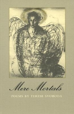 Mere Mortals: Poems als Taschenbuch