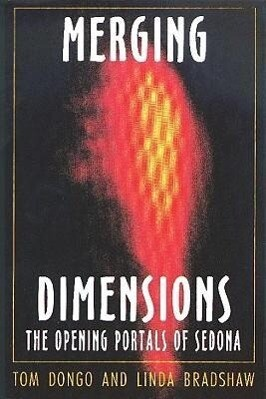 Merging Dimensions: The Opening Portals of Sedona als Taschenbuch