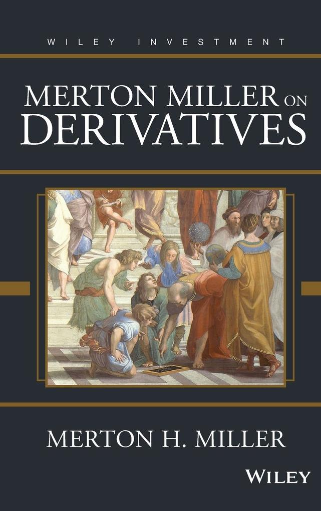 Merton Miller on Derivatives als Buch
