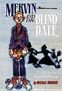 Mervyn and the Blind Date: 13 Sketches for Youth and Whoever als Taschenbuch
