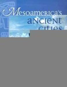 Mesoamerica's Ancient Cities: Aerial Views of Pre-Columbian Ruins in Mexico, Guatemala, Belize, and Honduras als Taschenbuch