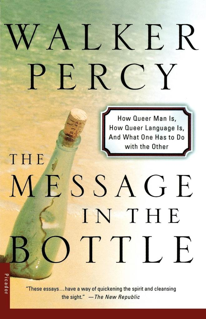 The Message in the Bottle: How Queer Man Is, How Queer Language Is, and What One Has to Do with the Other als Taschenbuch