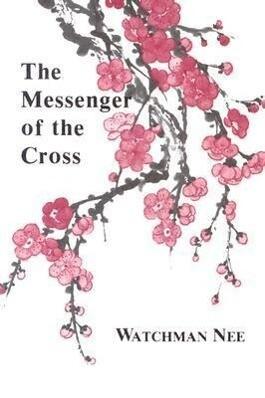 Messenger of the Cross: als Taschenbuch