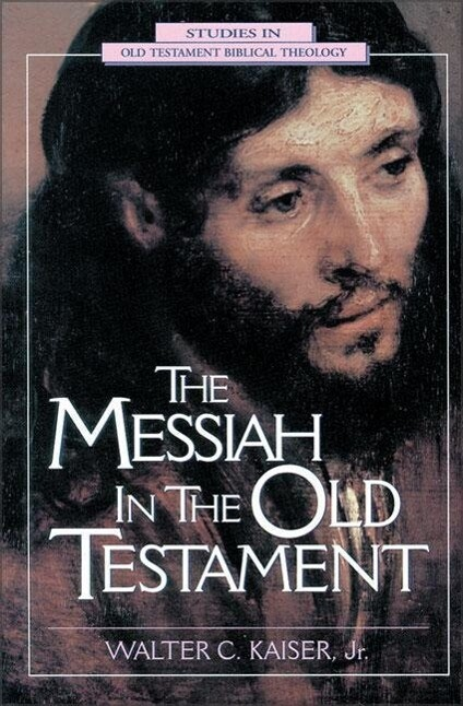 The Messiah in the Old Testament als Taschenbuch