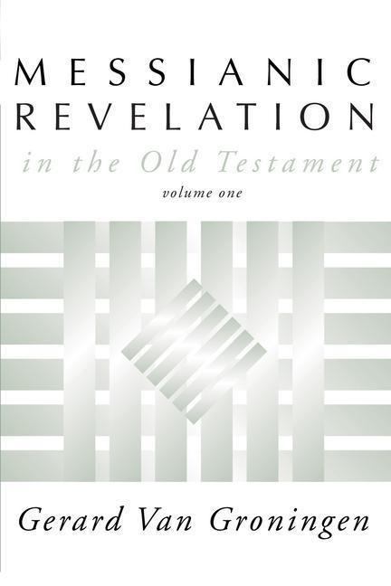 Messianic Revelation in the Old Testament als Taschenbuch