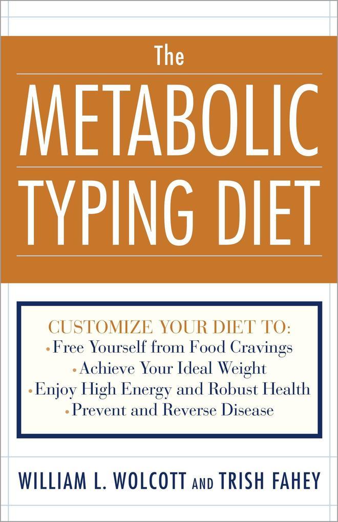 The Metabolic Typing Diet als Taschenbuch