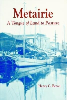 Metairie: A Tongue of Land to Pasture als Taschenbuch